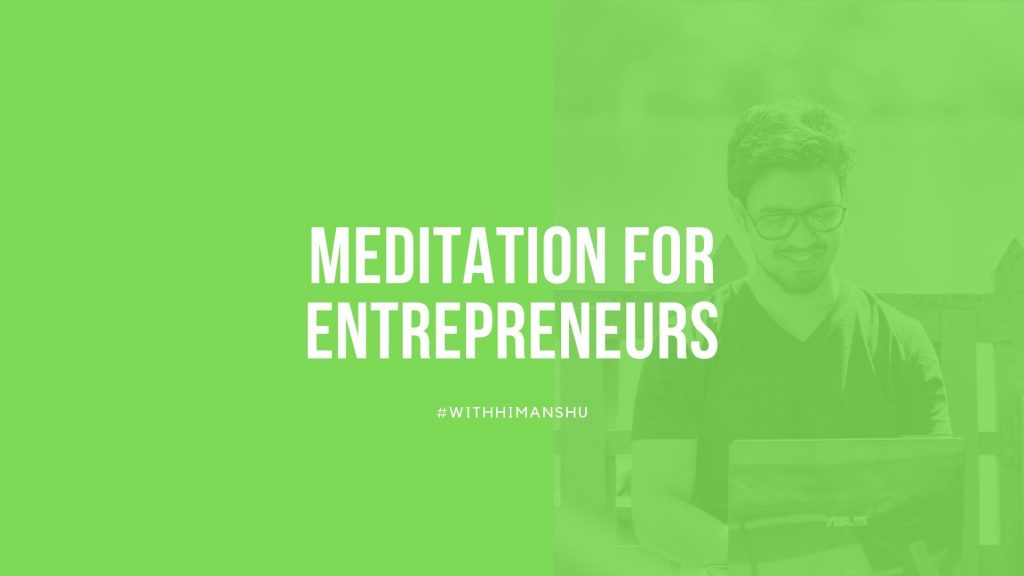 Meditation for entrepreneurs