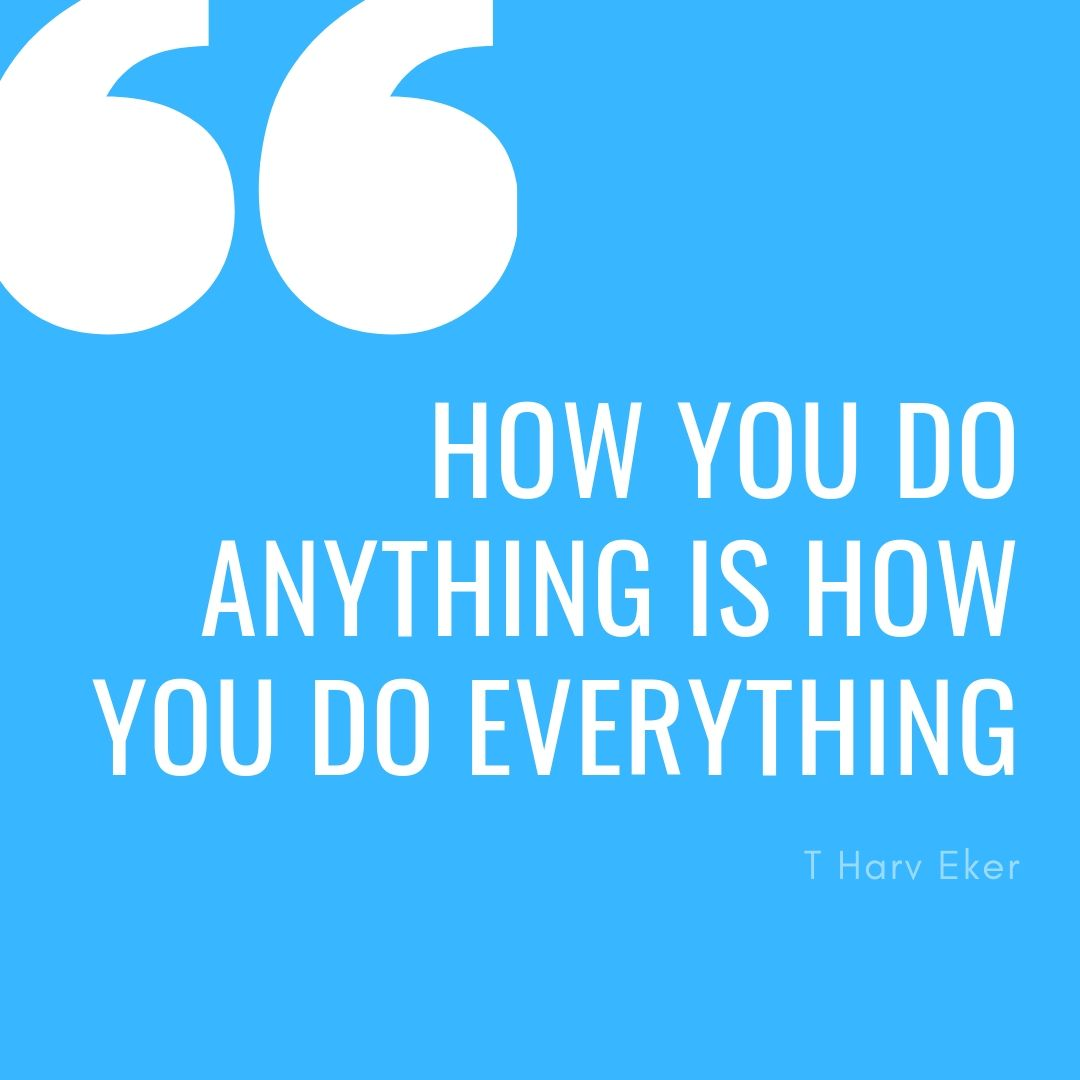 Harv Eker's thought on actions