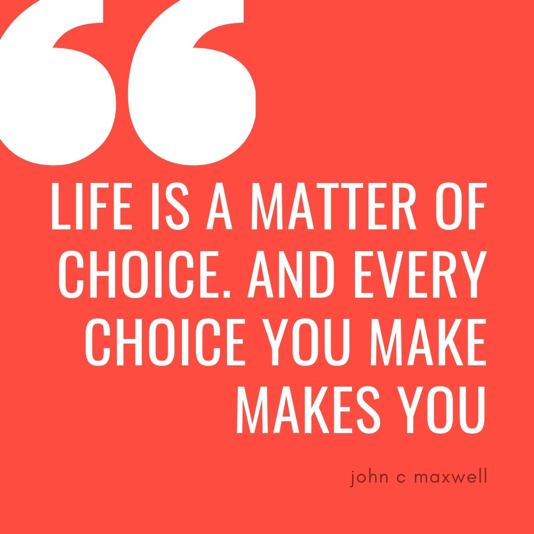 choice quote about life and business