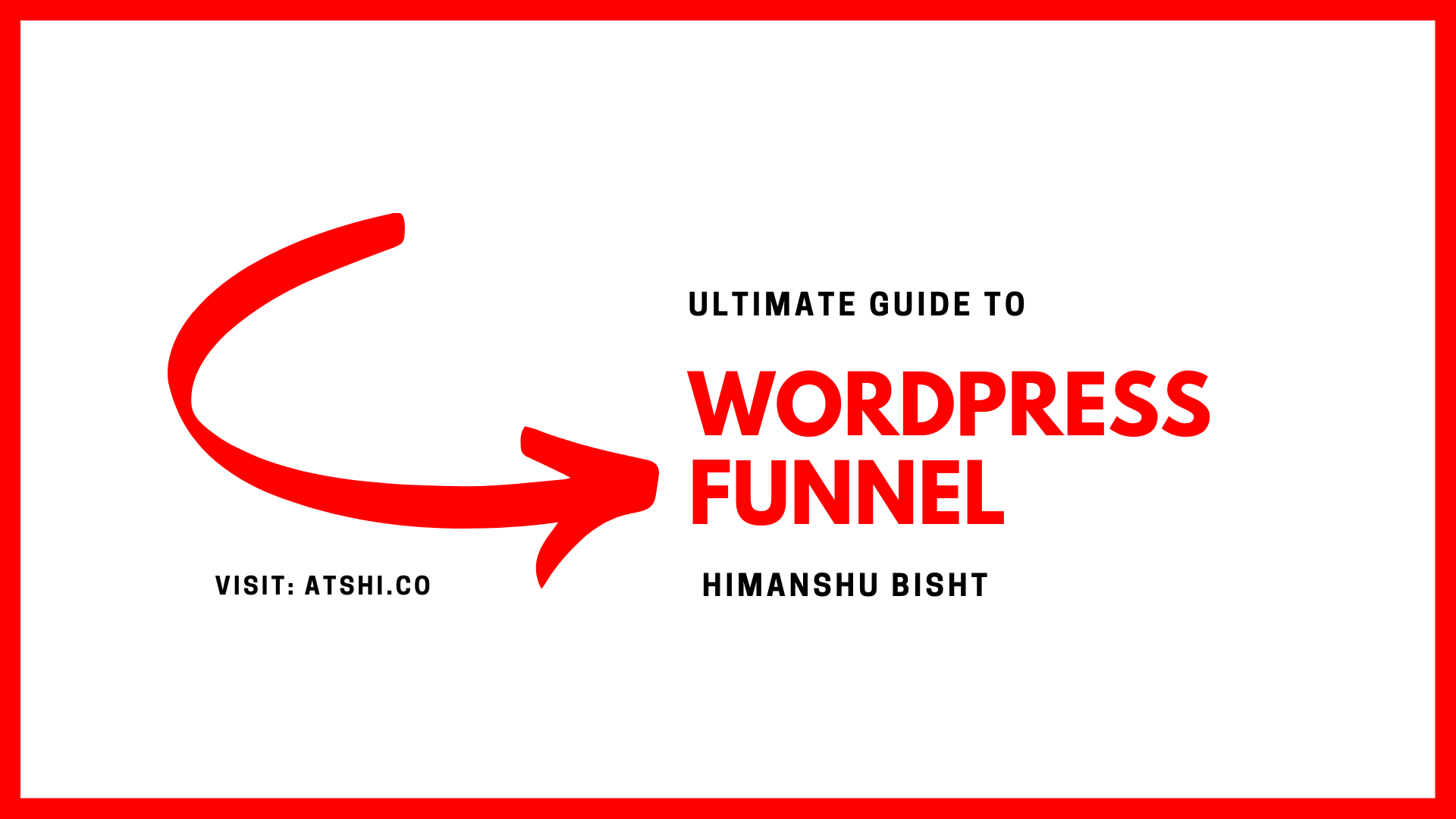 GUIDE TO WORDPRESS SALES FUNNEL