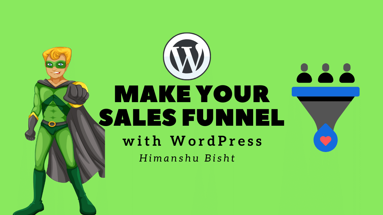 Complete guide to wordpress funnels